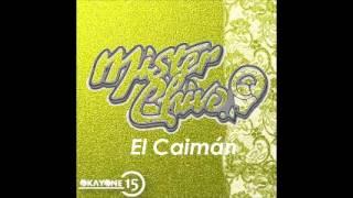 Mister Chivo :: 2015 El Caiman ::[Okay(O:N:E)]