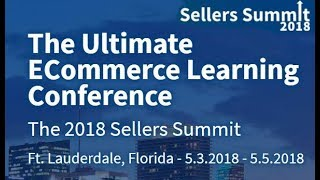 """Funded Today @ Sellers Summit 2018 - """"How to Launch a Successful Crowdfunding Campaign"""""""