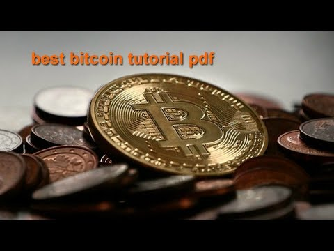 Best Bitcoin Tutorial Pdf Ultimate Guide To Cryptocurrencies
