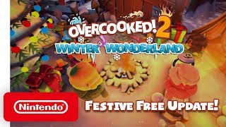Overcooked! 2 - Winter Wonderland Launch Trailer - Nintendo Switch