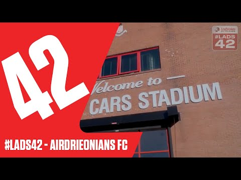 #Lads42 - Airdrieonians FC
