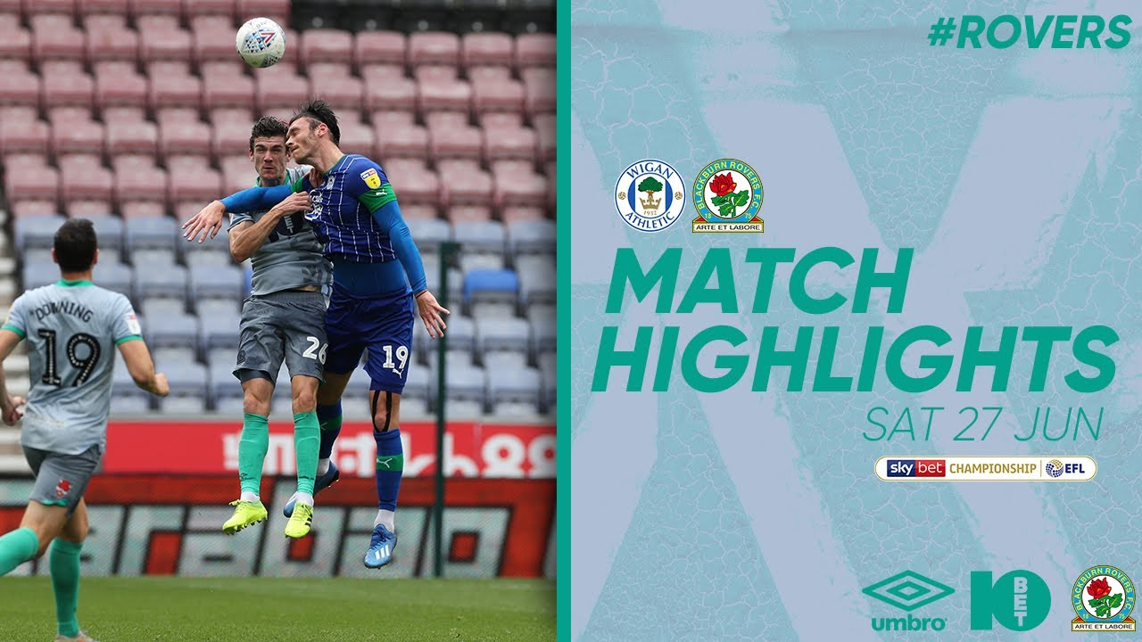 Highlights: Wigan 2-0 Rovers