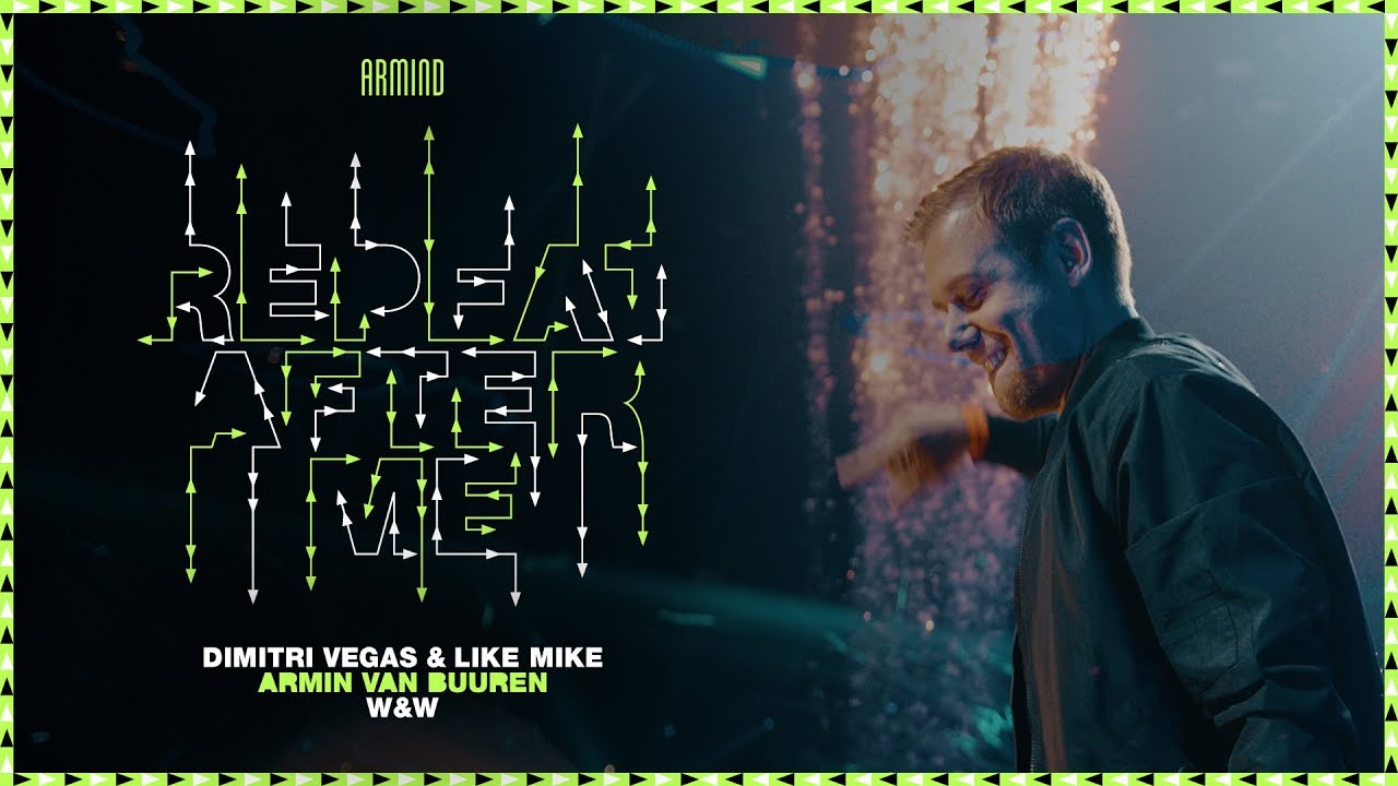 Dimitri Vegas & Like Mike x Armin van Buuren x W&W - Repeat After Me (Official Music Video)