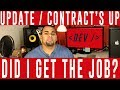 6 month Jr. DEV contract is up | Did I get the job? | Career Update