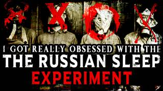 """I Tried to Recreate the Russian Sleep Experiment"" 