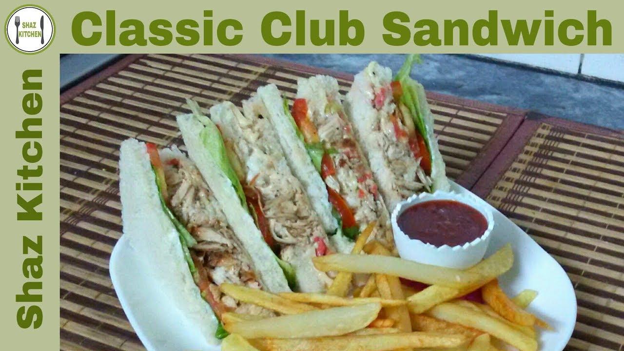 Classic Club Sandwich Recipe In Urdu Hindi How To Make Restaurant Style Club Sandwich At Home