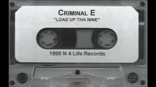 Criminal E - Load Up Tha Nine (Memphis, TN) 1995