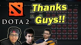 Buka Kotak Gift Item DOTA 2! THANK YOU SO MUCH GUYS!!