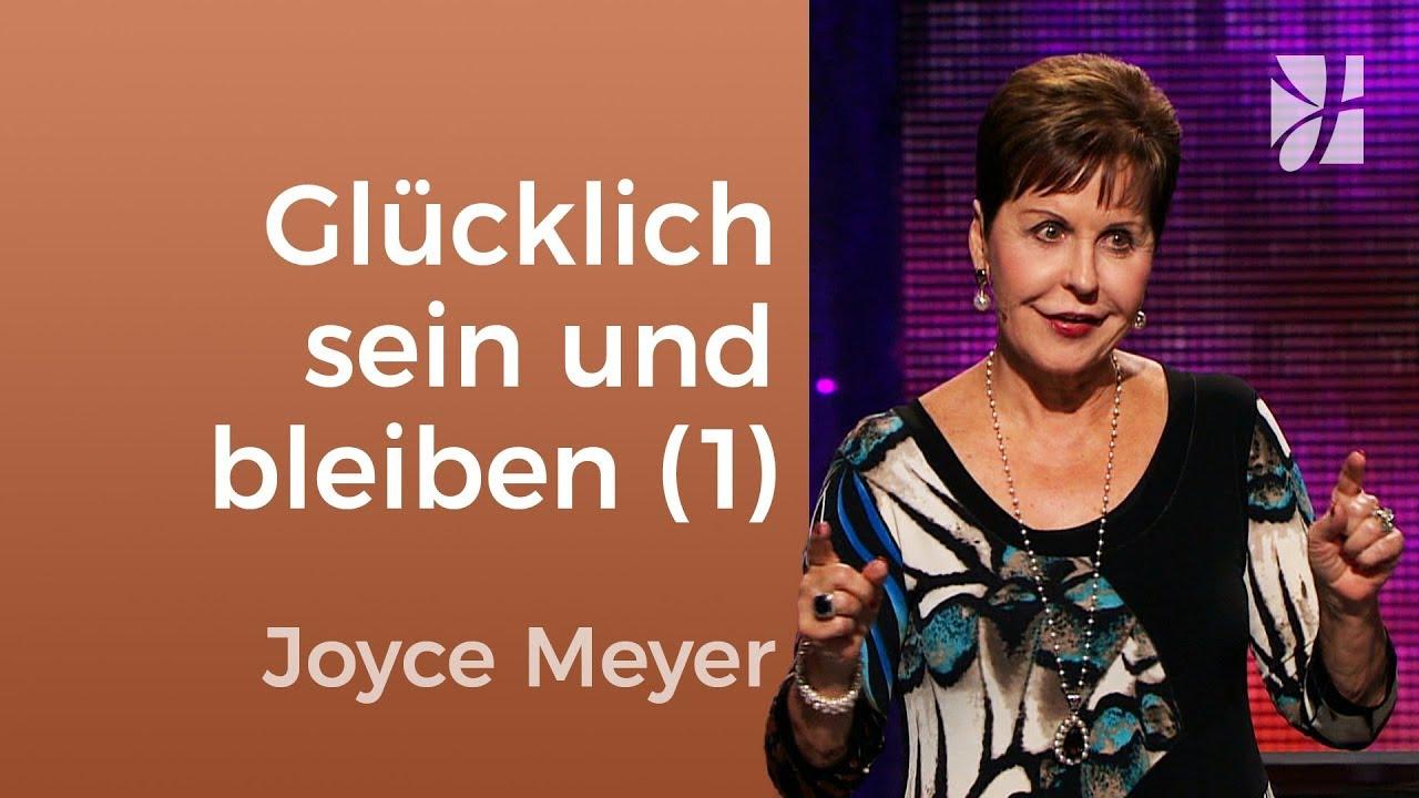 Glücklich Sein Bleiben Geht Das 1 Joyce Meyer