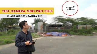 Flycam Zino Pro Plus | Test camera và độ kháng gió thực tế ngoài trời xem có gì thay đổi không?