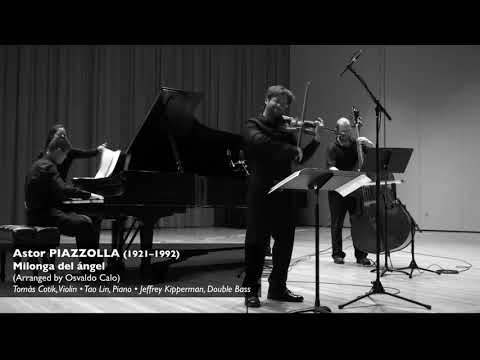 Milonga del ángel - Tomas Cotik, violin - Tao Lin, piano