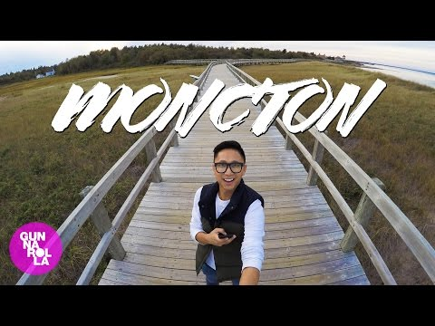 Moncton, New Brunswick: One Place in Canada That You Must Vi