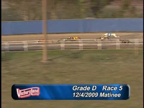 Victoryland 12/4/09 Matinee Race 5