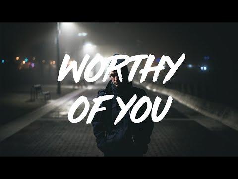 Plested | Worthy Of You  (lyrics)