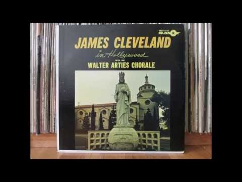 James Cleveland in Hollywood with the Walter Arties Chorale- full LP (1966)