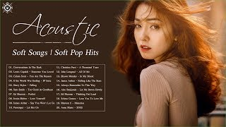 Acoustic Soft Songs 2020 | Relaxing Pop Music | Soft Pop Hits 2020