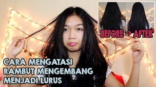 Cara Mengatasi Rambut Mengembang Menjadi Lurus Alami || Desty Yufenti