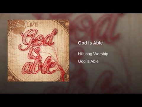 God Is Able - Hillsong Worship (Audio Only)