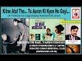 Download Kitne Atal The...Tu Auron Ki Kyon... || Dr  Suneet Sekhri || Kishore Kumar Memorial Club || 2018 MP3 song and Music Video