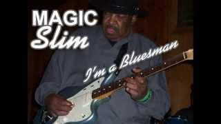 Magic Slim - Give Me Back My Wig