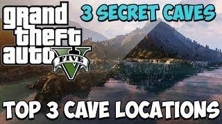 GTA 5 Online: Top 3 Secret Hidden Cave Locations - Amazing Cave Areas To Hide! [GTA V]