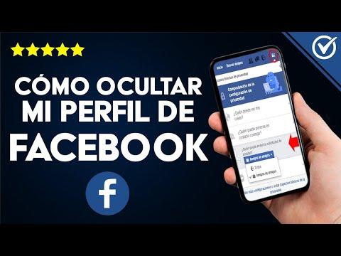 Cómo Ocultar mi Perfil de Facebook a una Persona, Amigo, Desconocido, sin Eliminarla