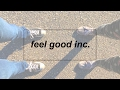 Feel Good Inc. || ft. Destiny