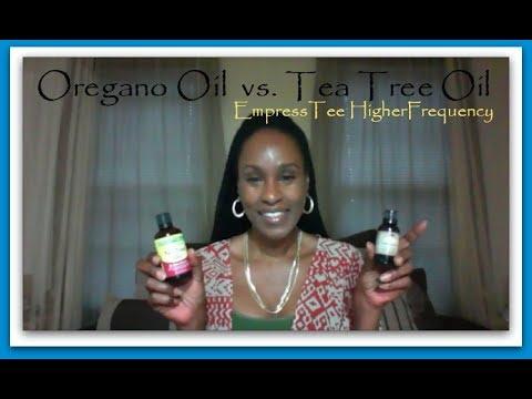 Oregano Oil vs  Tea Tree Oil