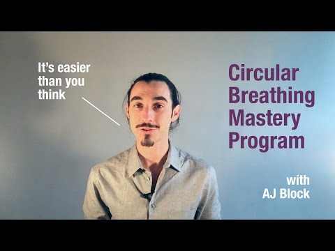 Circular Breathing Mastery: It's Easier Than You Think