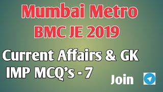 Mumbai Metro /BMC JE Current Affairs and GK IMP Questions-7