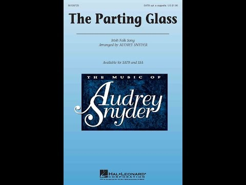 The Parting Glass - Arranged by Audrey Snyder
