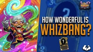 How Wonderful Is Whizbang? | Hearthstone | [The Boomsday Project]