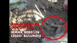 Irmak bebeğin cesedi bulundu!!! +18 Görüntüler