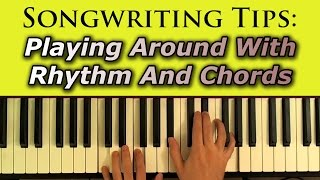 Download Chord Progressions And Rhythmic Variations: Songwriting Secrets MP3 song and Music Video