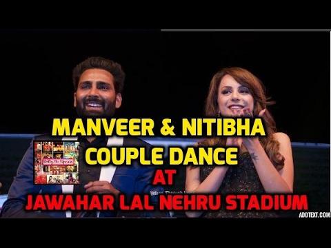 Manveer Gurjar & Nitibha Kaul COUPLE Dance At Moon LIIT Festival
