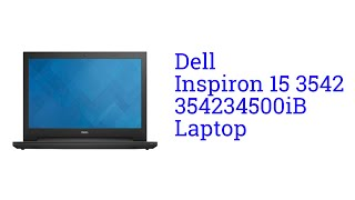 Dell Inspiron 15 3542 354234500iB Core i3 Laptop Specification [INDIA]