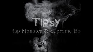 Tipsy - Rap Monster & Supreme Boi