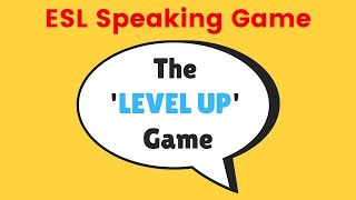 This esl speaking game is a fun, no-prep classroom game. watch the video to find out how play 'the level up game' in your next class. speaking...