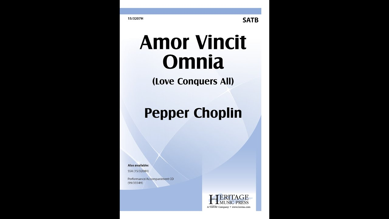 amor vincit omnia satb pepper choplin youtube. Black Bedroom Furniture Sets. Home Design Ideas