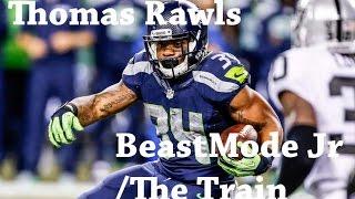 Thomas Rawls | Beastmode Jr X The Train