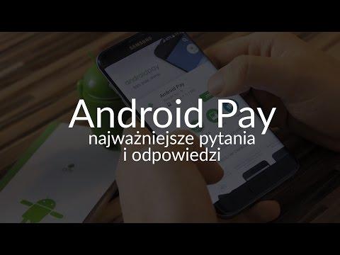 Android Pay - jak działa? Czy jest bezpieczny? Jak z niego korzystać? Sprawdzamy