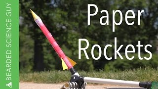 Paper Rockets for Under Five Dollars (Physics)