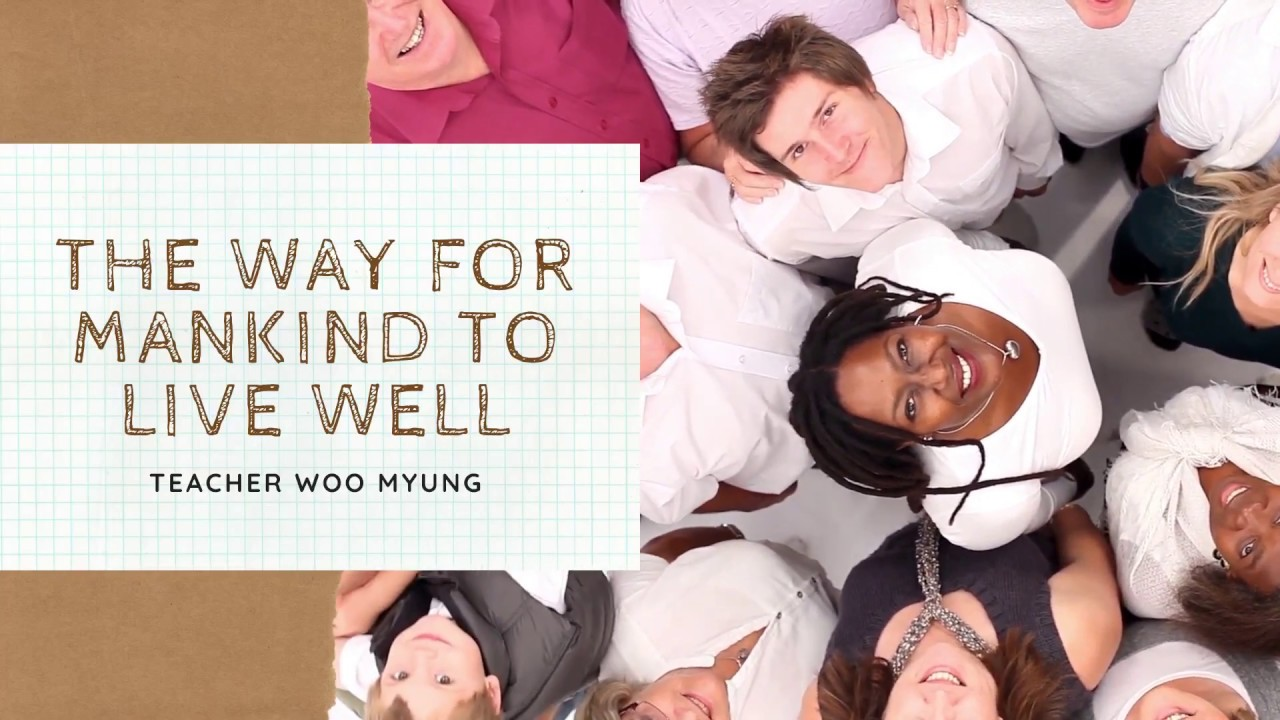 Writing of Woo Myung - The Way For Mankind To Live Well