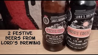 The Beer Dog Reviews - 2 Festive Beers from Lord's Brewing