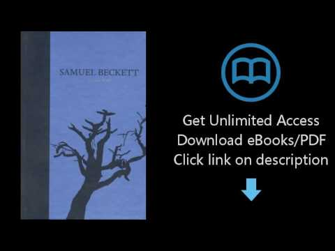 The Dramatic Works of Samuel Beckett: Volume III of The Grove Centenary Editions (Works of Samuel Be