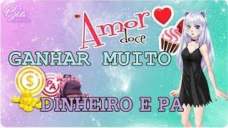 COMO GANHAR MUITO DINHEIRO & PA NO AMOR DOCE