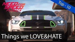 Top-10 Things We LOVE & HATE About: Need For Speed Payback!!!