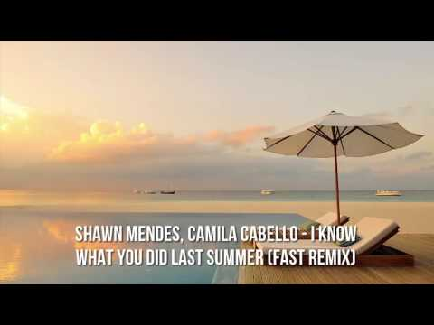 Shawn Mendes, Camila Cabello - I Know What You Did Last Summer (Fast Remix)
