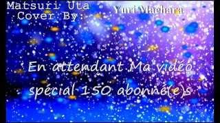 ♡ 【Matsuri uta - Blue Seed】 Cover By 【Yuri Maehara】 ♡