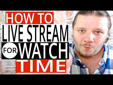How To Use Livestreaming To Increase Channel Watch Time